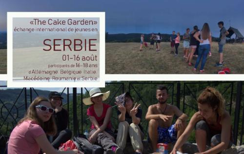 3.SERBIE – 01-16 août – échange de jeunes «The Cake Garden»